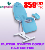 Fauteuil gynécologie hauteur fixe Ecopostural