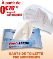 Gants de toilette pré imprégnés Fast & Fresh