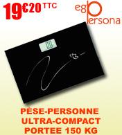 Balance pèse personne digital ultra-compact Ego Persona - Portée 150 Kg