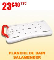 Planche de bain S102 Salamender