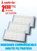Masques chirurgicaux Haute Filtration Classe I,  filtration > 95%